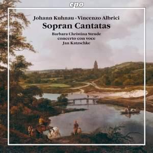 Kuhnau & Albrici: Cantatas & Arias for Soprano