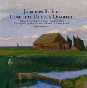 Brahms: Complete Duets & Quartets