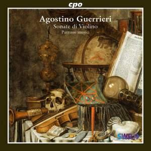 Agostino Guerrieri: Sonate di Violino