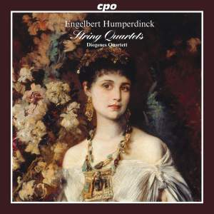 Humperdinck: String Quartets & Piano Quintet