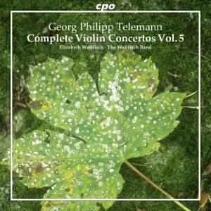 Telemann: Complete Violin Concertos Volume 5
