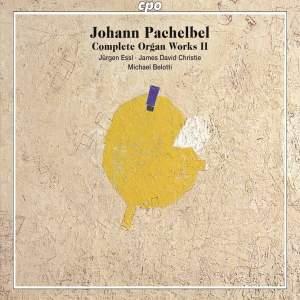 Pachelbel: Complete Organ Works, Vol. 2
