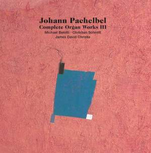 Pachelbel: Complete Organ Works, Vol. 3 Product Image