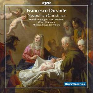 Durante: Neapolitan Music for Christmas Volume I