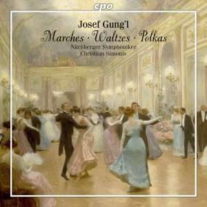 Gung'l: Marches, Waltzes, Polkas