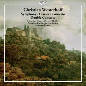 Christian Westerhoff: Symphony, Clarinet Concerto & Double Concerto