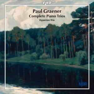 Paul Graener: Works for Piano Trio