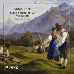 Eberl: Piano Sonata Op.27 & Variations