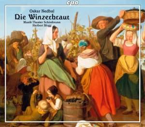 Nedbal: Die Winzerbraut (The Vineyard Bride)