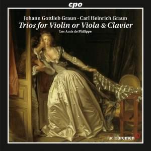 Johann Gottlieb Graun & Carl Heinrich Graun: Trios for Violin or Viola & Clavier