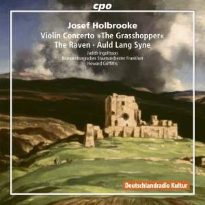 Josef Holbrooke: Symphonic Poems