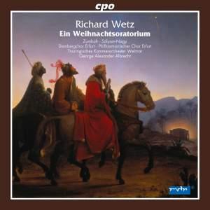 Wetz: Ein Weihnachtsoratorium auf alt-deutsche Gedichte, Op. 53