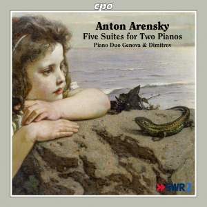 Anton Arensky: Five Suites for Two Pianos