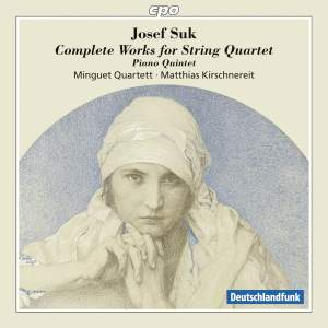 Suk: Complete Works for String Quartet, Piano Quintet