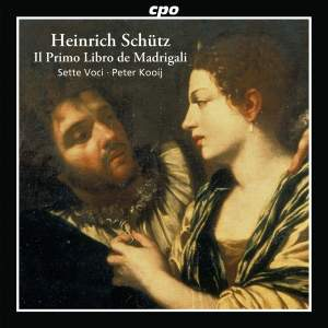 Schütz: Il primo libro de Madrigali, SWV 1-19 (Op. 1)