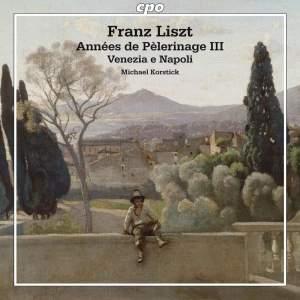 Liszt: Années de Pèlerinage III