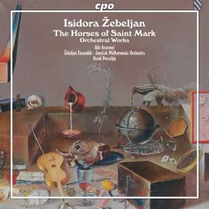 Isidora Zebeljan: Orchestral Works