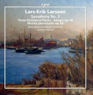 Lars-Erik Larsson - Orchestral Works Vol. 3