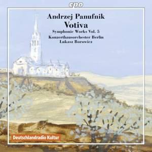 Panufnik: Symphonic Works Volume 5