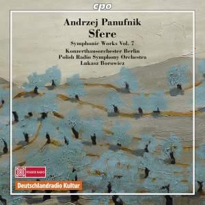 Panufnik: Symphonic Works Volume 7