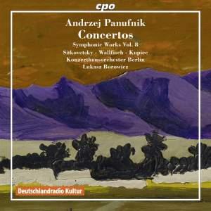 Panufnik: Symphonic Works Volume 8