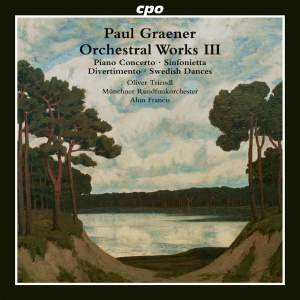 Paul Graener: Orchestral Works Vol. 3