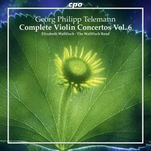 Telemann: Complete Violin Concertos Volume 6