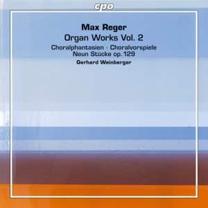 Reger: Organ Works, Vol. 2