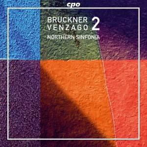 Bruckner: Complete Symphonies Volume 3