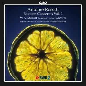 Antonio Rosetti: Bassoon Concertos Volume 2