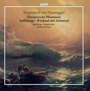 Siegmund von Hausegger: Mighty Symphonic Sound, Vol. 2