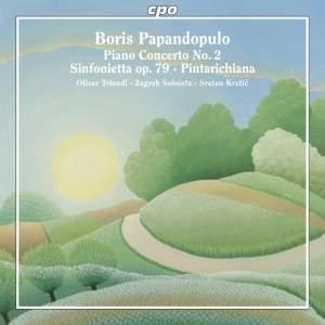 Papandopulo: Piano Concerto No. 2, Sinfonietta & Pintarichiana