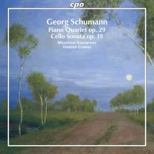 Georg Schumann: Piano Quartet & Cello Sonata