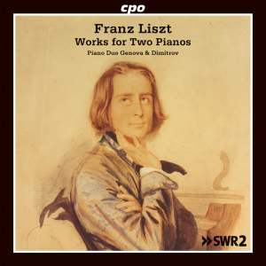 Liszt: Works for Two Pianos