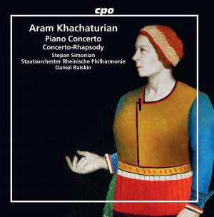 Khachaturian: Piano Concerto & Concerto-Rhapsody