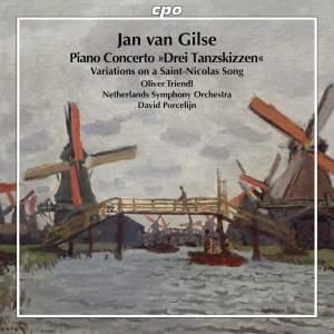 Jan van Gilse: Piano Concerto & Variations on a Saint-Nicolas Song