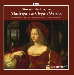 Giovanni de Macque: Madrigali & Organ Works Product Image