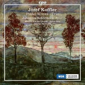 Koffler: Piano Works & Trio