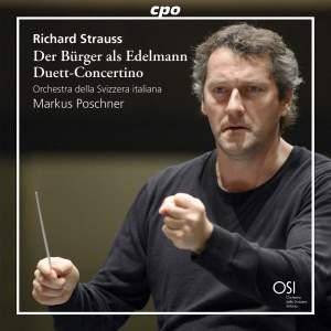 R. Strauss: Der Burger als Edelmann & Duett-Concertino