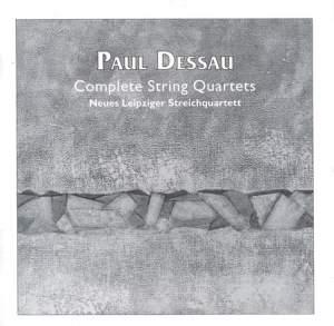 Paul Dessau: Complete String Quartets