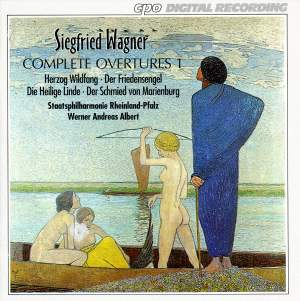 Siegfried Wagner: Complete Overtures, Vol. 1