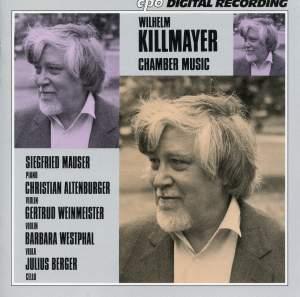 Killmayer: Chamber Music