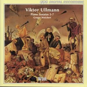 Viktor Ullmann: Piano Sonatas Nos. 5 - 7