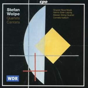 Wolpe: Quartets - Cantata