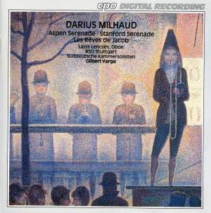 Milhaud: Les rêves de Jacob (Jacob's Dreams), Serenades