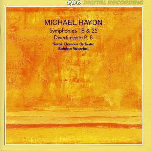 Michael Haydn: Symphonies 18 and 25 - Divertimento, P. 8