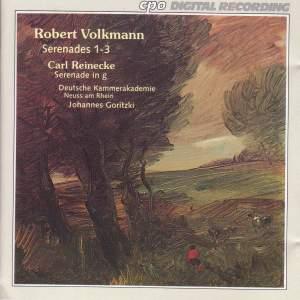 Volkmann: Serenades for Strings & Reinecke: Serenade
