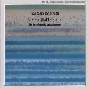 Donizetti: String Quartets Nos. 7-9