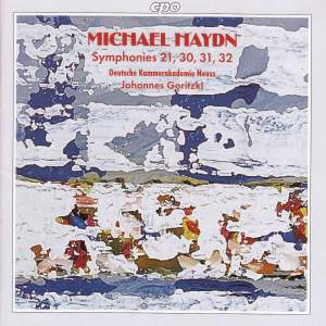 Michael Haydn: Symphonies, Nos. 21, 30, 31, and 32