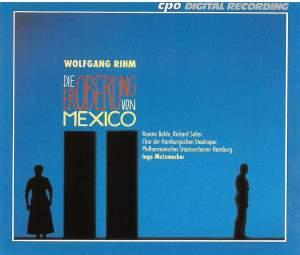 Rihm: Die Eroberung von Mexico